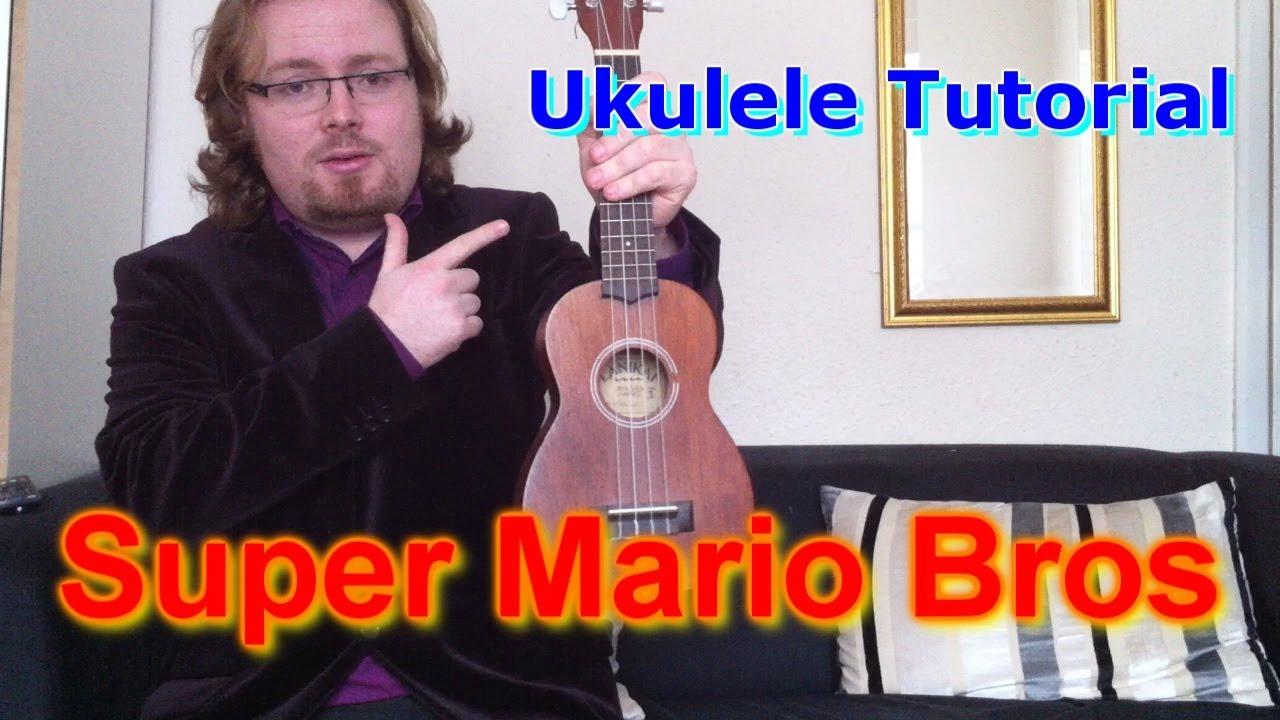 Super Mario Bros - Ukulele Tutorial - YouTube