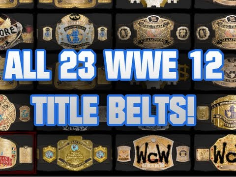 wwe 12 all 23 title belts screenshots youtube