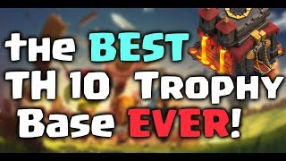 The BEST TH 10 Trophy Base EVER Clash Of Clans