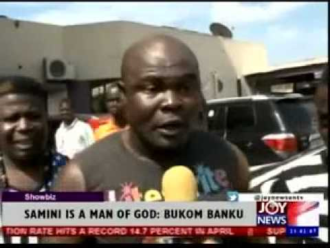 Bukom Banku - Samini is a man of God