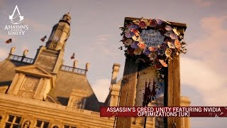 Assassin's Creed Unity featuring NVIDIA GameWorks