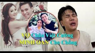 Vợ Ca Sĩ Châu Việt Cường GIẢI OAN Cho Chồng