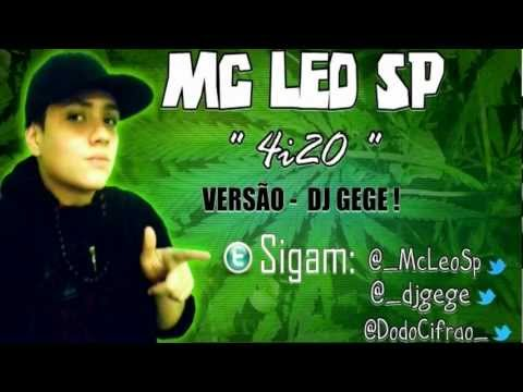 MC LEO SP - 4i20 ' Vrs [ DJ GEGE DETONA FUNK PROD ] HD