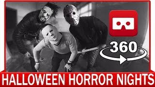360° VR VIDEO - Halloween Horror Nights - Fright Nights - Jason, Leatherface, Michael Myers
