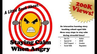 A STORY: Staying Calm When Angry (running Time: 4min