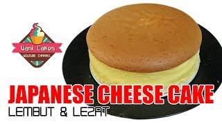 CARA MUDAH MEMBUAT JAPANESE CHEESE CAKE / HOW EASY TO MAKE JAPANESE CHEESE CAKE - Cakes #11