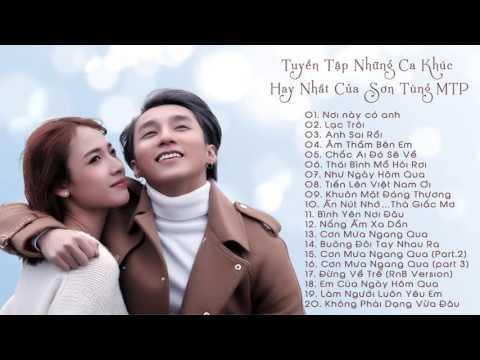 Tổng hợp những bài hát Hay Nhất của Sơn Tùng mtp  2017