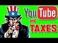 Youtube and Taxes ★ Getting Screwed