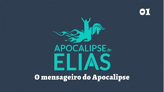 29/06/19 - Apocalipse de Elias - Parte 01 - O Mensageiro do Apocalipse - Pr. André Flores