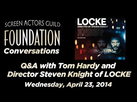 Conversations with Tom Hardy and Director Steven Knight of LOCKE