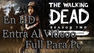 Tutorial Descargar E Instalar The Walking Dead (Season 2