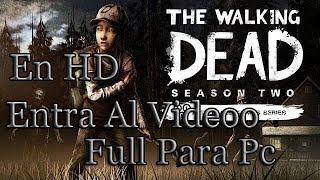 Tutorial Descargar E Instalar The Walking Dead (Season 2
