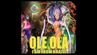 Karmin Shiff - Ole Ola (I am from Brazil)