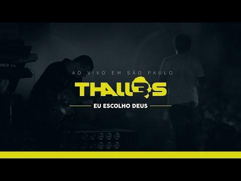 Thalles Roberto - Eu Escolho Deus (DVD OFICIAL)