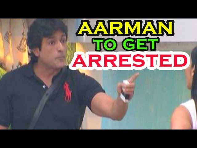 Bigg Boss - Armaan Kohli to get Arrested Tonight from the Bigg Boss House
