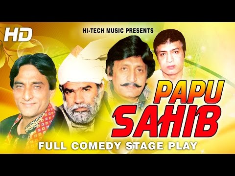 PAPU SAHIB (FULL DRAMA)