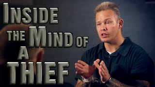 Inside the Mind of a Thief | Burglar Confessions