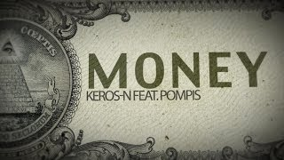 Keros-N Ft. Pompis - Money