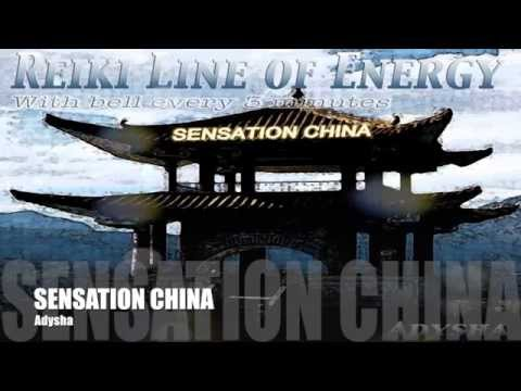 Reiki Music (Line of Energy) : Sensation China by Adysha (With Bell Every 3 Minutes)