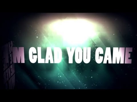 Glad You Came - The Wanted [LYRICS]