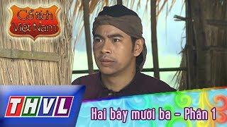 THVL | Cổ tích Việt Nam: Hai bảy mười ba (Phần 1)