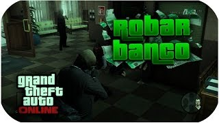 ¿Posible Robo De Banco En GTA5 Online? PokeR988