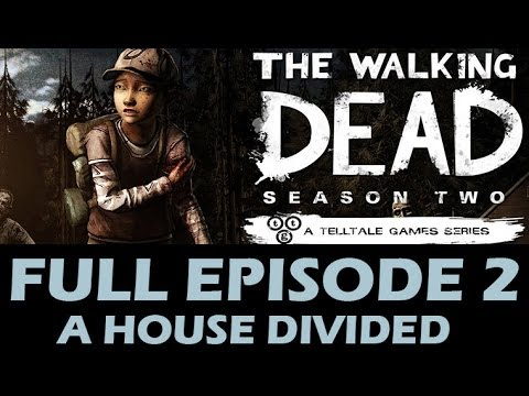 The Walking Dead Season 2 FULL Episode 2 Walkthrough A House Divided Let's Play 1080p