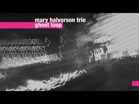 Mary Halvorson Trio - Ghost Loop online metal music video by MARY HALVORSON