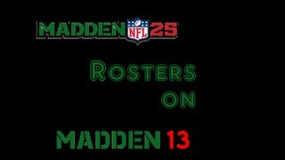 How To Get Madden 25 Rosters On Madden 13 (Xbox 360 And