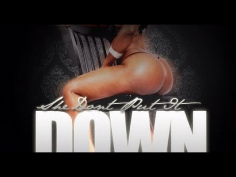 NEW 2013 COVER SHE DONT PT IT DOWN LIKE U