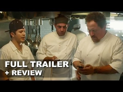 Chef 2014 Official Trailer + Trailer Review - Jon Favreau, Scarlett Johansson : HD PLUS