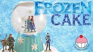 FROZEN Snow Globe Cake! Make a Disney Frozen Princess Cake with Anna, Olaf, Elsa and the whole gang!