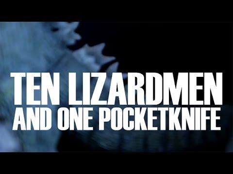 Ten Lizardmen and One Pocketknife
