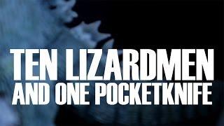DEVIL TO PAY - Ten Lizardmen & One Pocketknife