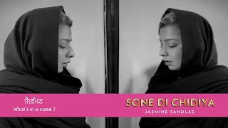 Sone Di Chidiya Jasmine Sandlas Video HD Download New Video HD