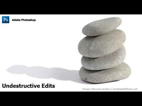 Photoshop CS4 - Un-Destructive Edits