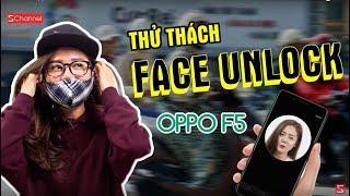 Hóa trang thành Ninja Lead có đánh lừa được Face Unlock trên OPPO F5