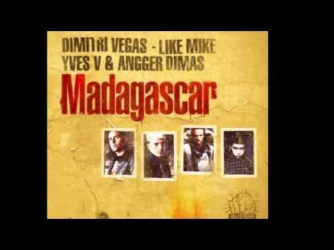 Dimitri Vegas & Like Mike, Yves V. & Angger Dimas - Madagascar (Regi's Radio Edit)