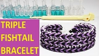 HOW TO MAKE TRIPLE FISHTAIL BRACELET WITH RAINBOW LOOM