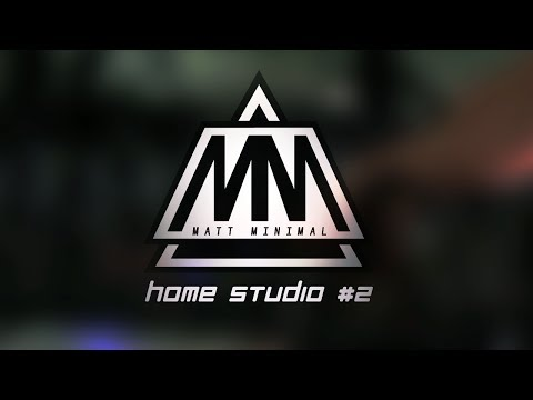 Matt Minimal @ Home Studio#2