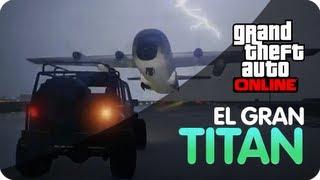 El Gran Titan GTA Online