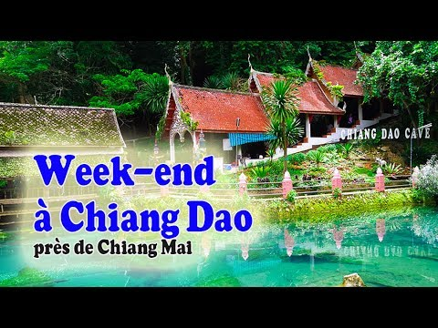 week-end à chiang dao