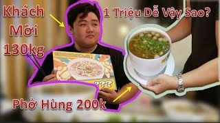 Khách Mời 130kg Tham Dự Thử Thách Ăn Phở Hùng 200k Nhận 1 Triệu.