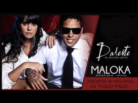 MC DALESTE - SALVE MALOKA (DJ WILTON) ULTIMA MUSICA EXCLUSIVA