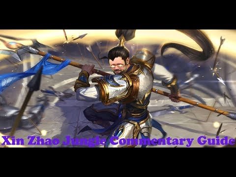 It's So Easy! Xin Zhao Jungle Commentary Guide (League of Legends)