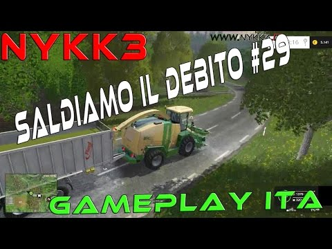 Farming Simulator 15 - Gameplay ITA HD - Saldiamo Il Debito Con La Banca #29