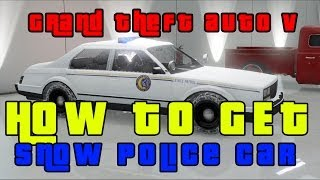 GTA V Online-How To Get Snow Police Car Free!!