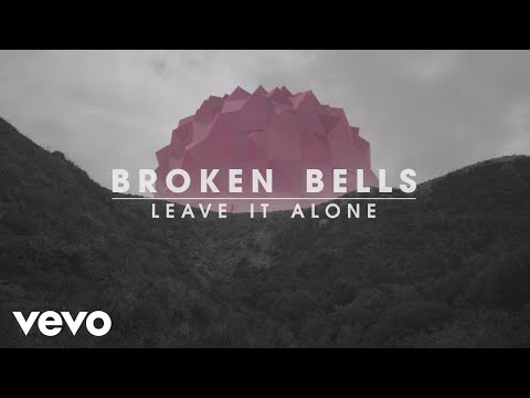 Thumbnail of video Broken Bells - Leave It Alone