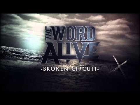 "The Word Alive - ""Broken Circuit"" (Album Stream)"