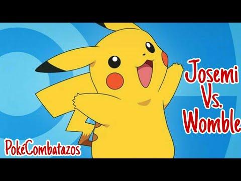 PokéCombatazos Josemi Vs. Womble